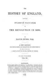 The History of England from the Invasion of Julius Cæsar to the Revolution in 1688: Volume 3
