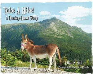 Take A Hike  A Donkey Donk Story  Book 3