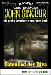John Sinclair - Folge 1607: Totenlied der Diva (2. Teil)