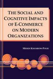 The Social and Cognitive Impacts of E-commerce on Modern Organizations