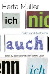 Herta M_ller: Politics and Aesthetics