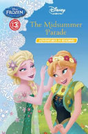 Frozen The Midsummer Parade Adventures In Reading Level 3 Book PDF