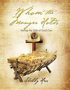 Whom the Manger Holds Book