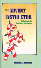 The Advent Instructor