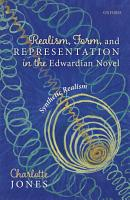 Realism  Form  and Representation in the Edwardian Novel PDF