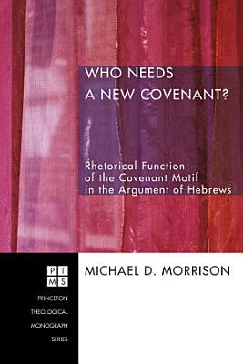 Who Needs a New Covenant