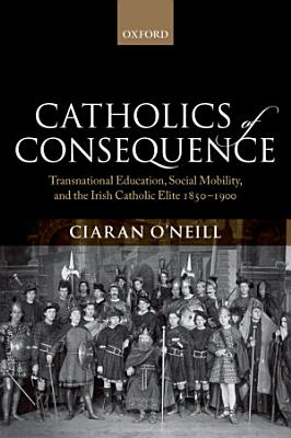 Catholics of Consequence PDF