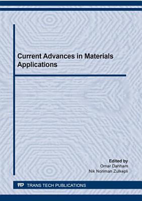 Current Advances in Materials Applications