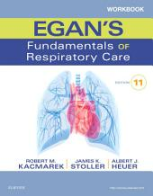 Workbook for Egan's Fundamentals of Respiratory Care - E-Book: Edition 11
