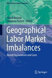 Geographical Labor Market Imbalances: Recent Explanations and Cures