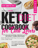 KETO DIET COOKBOOK FOR CARB LOVERS PDF