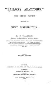 """Railway Abattoirs"" and Other Papers Relating to Meat Distribution"