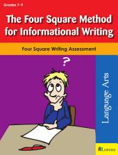 The Four Square Method for Informational Writing: Four Square Writing Assessment