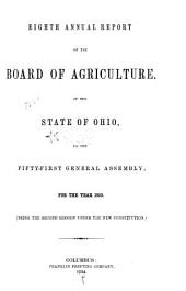 Annual Report of the Board of Agriculture of the State of Ohio: Volume 8; Volume 1853