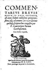 Commentarius brevis rerum in p orbe gestarum ab anno 1500 usque ad annum 66. ex optimis quibusque scriptoribus congestus