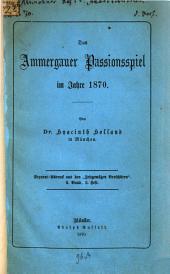 Das Ammergauer Passionsspiel im Jahre 1870