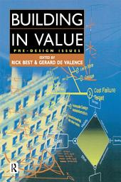 Building in Value: Pre-Design Issues