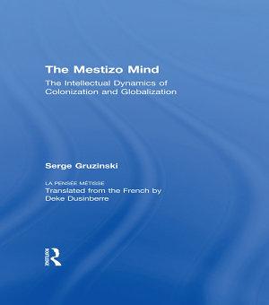 The Mestizo Mind PDF