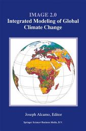 Image 2.0: Integrated Modeling of Global Climate Change