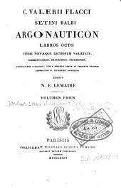 C. Valerii Flacci Setini Balbi Argonauticon libros octo: Volume 1