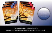 The Preacher's Commentary Series, Volumes 1-35: Genesis - Revelation: Genesis - Revelation