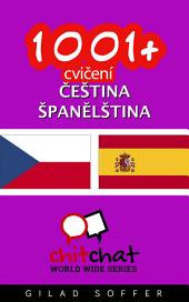 1001+ Cvičení Čeština - Španělština