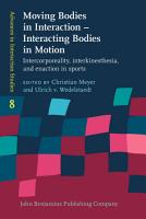 Moving Bodies in Interaction     Interacting Bodies in Motion PDF