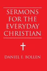 Sermons for the Everyday Christian
