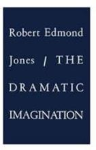 The Dramatic Imagination PDF