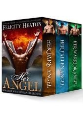 Her Angel: Her Angel Novella Collection Boxed Set