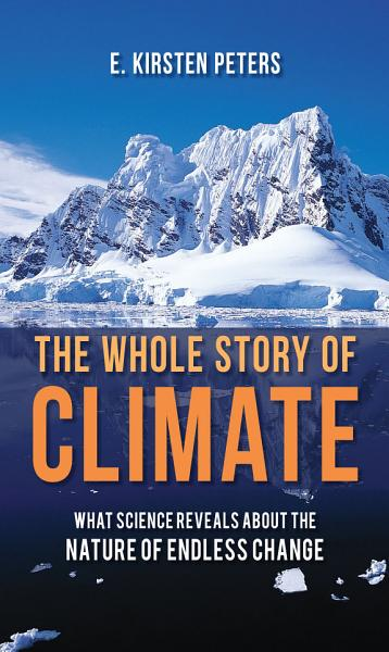 Download The Whole Story of Climate Book