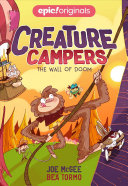 The Wall of Doom  Creature Campers Book 3  Book