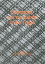 Nietzsche and the Rebirth of the Tragic