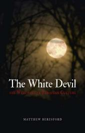 The White Devil: The Werewolf in European Culture