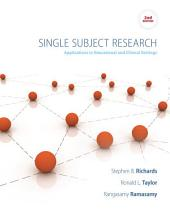 Single Subject Research: Applications in Educational and Clinical Settings: Edition 2