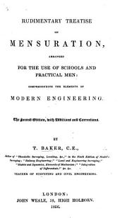 Rudimentary Treatise on Mensuration ... comprehending the elements of modern engineering
