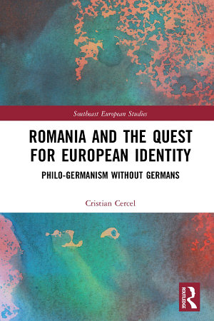 Romania and the Quest for European Identity PDF