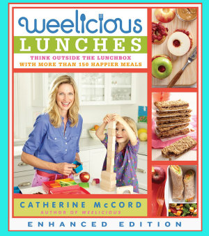 Weelicious Lunches  Enhanced Edition  PDF