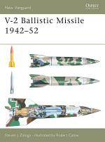 V-2 Ballistic Missile 1942–52