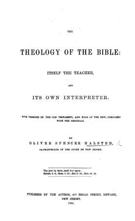 The Theology of the Bible  Itself the Teacher and Its Own Interpreter PDF