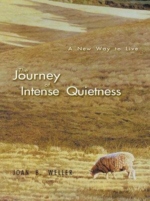 The Journey of Intense Quietness PDF