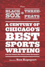 From Black Sox to Three-Peats