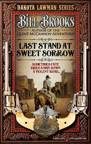 Download Last Stand at Sweet Sorrow   Book