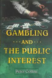 Gambling and the Public Interest
