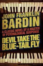 Devil Take the Blue Tail Fly PDF