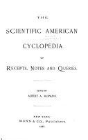 The Scientific American Cyclopedia of Receipts  Notes and Queries PDF