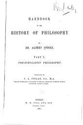 Handbook of the History of Philosophy: Part 1