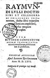 Raymundi Lulli... Testamentum duobus libris universam artem chymicam complectens...