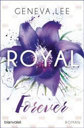 Royal Forever: Roman
