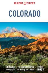 Insight Guides Colorado: Edition 5